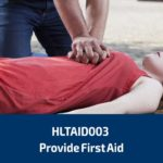 HLTAID003 Provide First Aid