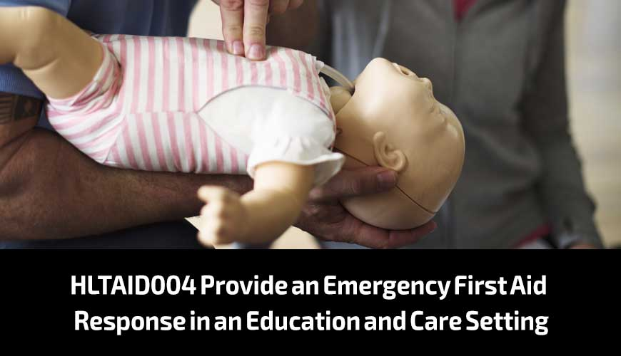 HLTAID004-Provide-an-Emergency-First-Aid-Response-in-an-Education-and-Care-Setting