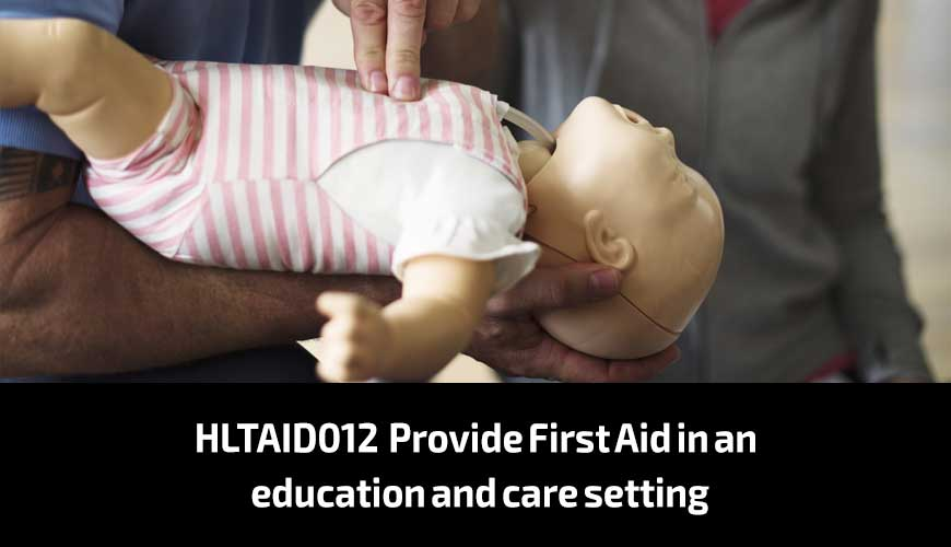 HLTAID012—Provide-First-Aid-in-an-education-and-care-setting