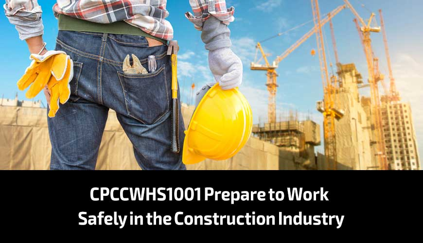 CPCCWHS1001-Prepare-to-Work-Safely-in-the-Construction-Industry
