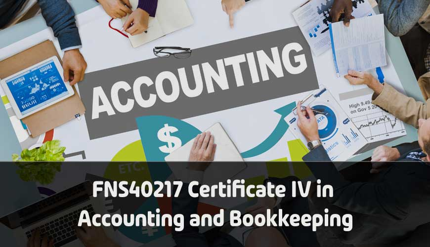 FNS40217 Certificate IV in Accounting and Bookkeeping
