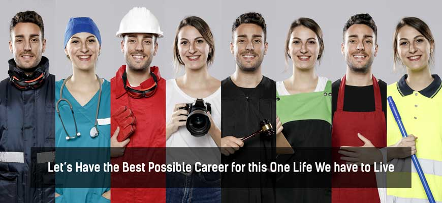 Lets-Have-the-Best-Possible-Career-for-this-One-Life-We-have-to-Live