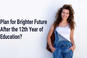 Plan-for-Brighter-Future-after-the-12th-Year-of-Education