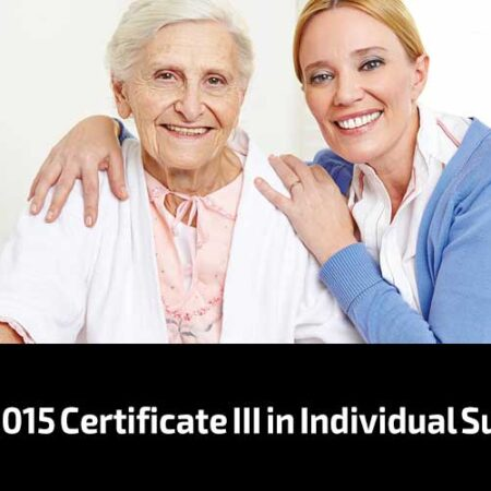 CHC33015 Certificate III in Individual Support