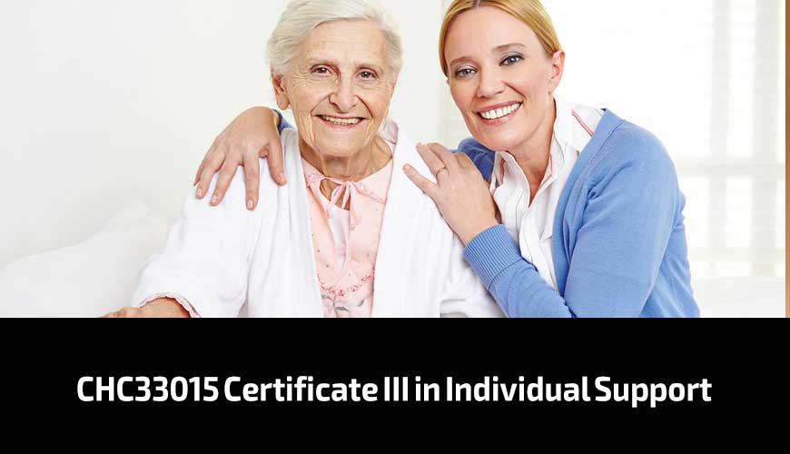 CHC33015-Certificate-III-in-Individual-Support