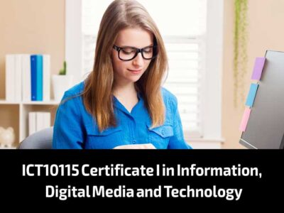 ICT10115 Certificate I in Information, Digital Media and Technology