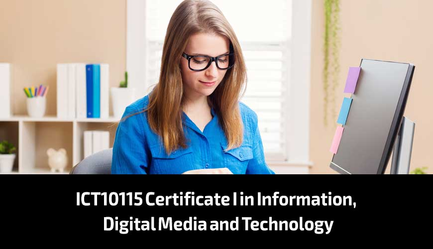 ICT10115-Certificate-I-in-Information,-Digital-Media-and-Technology