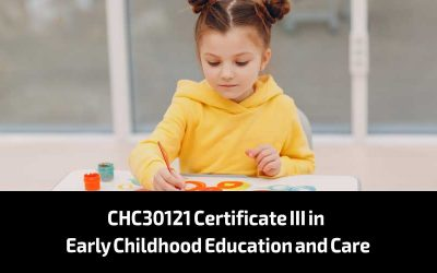 CHC30121 Certificate III in Early Childhood Education and Care